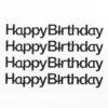 Black Glitter'Happy Birthday' on sheet - 1.1 x 10cm - (4 pcs)